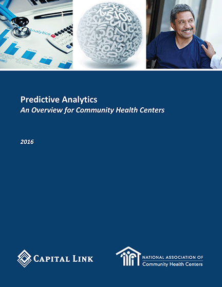Report Predictive Analytics An Overview for Community Health Centers 1